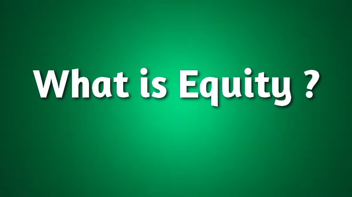 what is equity ?